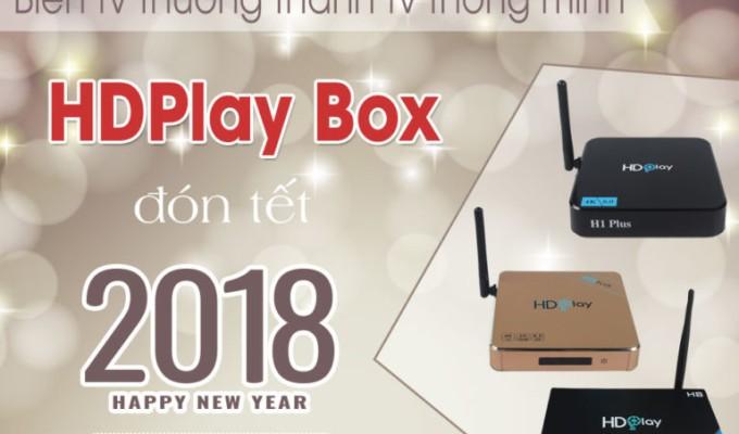 Android TV Box- tổng hợp sản phẩm HDPlay Box bán chạy dịp tết